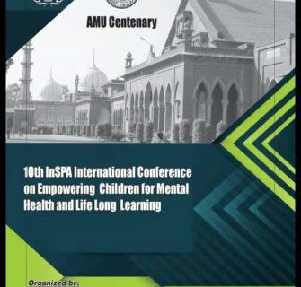 10th INSPA International Conference Aligarh, India 23-25 November 2020 For more details, contact: shahalam_captain@yahoo.com